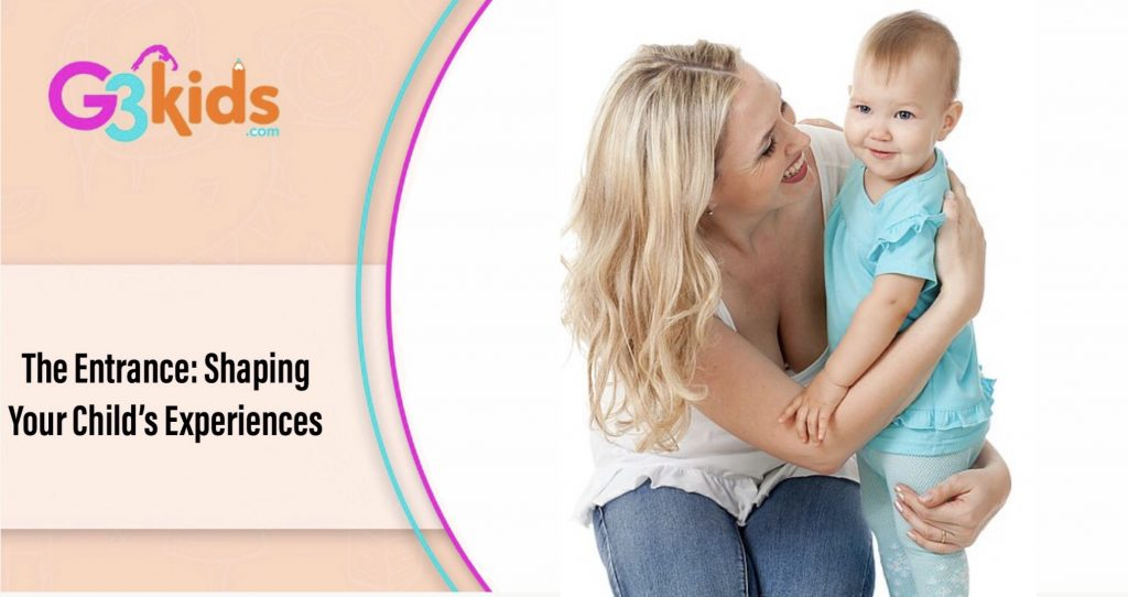 Your Childs Rights Response To >> The Entrance Shaping Your Child S Experiences